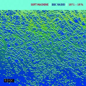 Soft Machine 1971-1974
