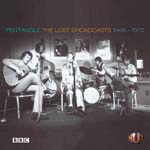 Pentangle - The Lost Broadcasts 1968-1972
