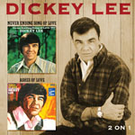 DICKEY LEE - Never Ending Song Of Love/Ashes Of Love