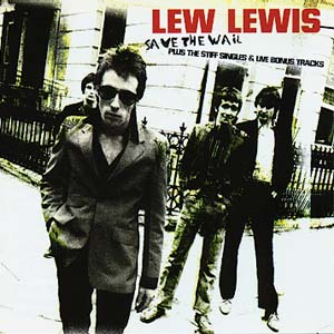 Lew Lewis - Save The Wail
